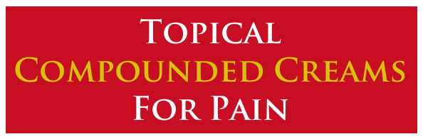 Topical Compounding Creams Used In Pain Management